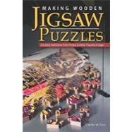 Making Wooden Jigsaw Puzzles : Creating Heirlooms from Photo..., 9781565234802  