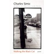 Walking the Black Cat: Poems