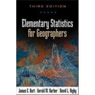 Elementary Statistics for Geographers, Third Edition,9781572304840