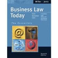Business Law Today: The Essentials Text & Summarized Cases--E-Commerce, Legal, Ethical And International Environment,9780324204841