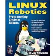 Linux Robotics : Programming Smarter Robots, 9780071444842
