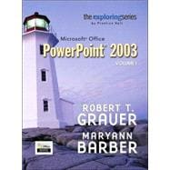 Exploring Microsoft PowerPoint 2003 Volume 1