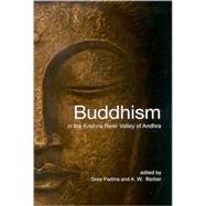 Buddhism in the Krishna River Valley of Andhra,9780791474853