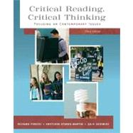 Critical Reading Critical Thinking Focusing on Contemporary Issues (with MyReadingLab),9780205574865