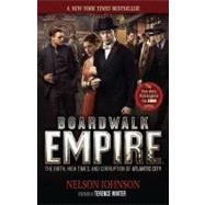 Boardwalk Empire; The Birth, High Times, and Corruption of Atlantic City,9780966674866
