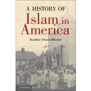 A History of Islam in America: From the New World to the New..., 9780521614870  