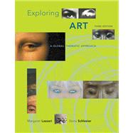 Exploring Art: A Global, Thematic Approach W/Pac W/Art Exp
