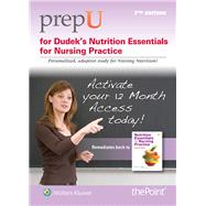 PrepU for Dudek's Nutrition Essentials for Nursing Practice,9781469844886