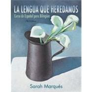 Lengua que Heredamos : Curso de Espaol para Bilinges,9781118134887