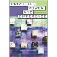 Privilege, Power, and Difference,9780072874891