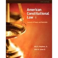 American Constitutional Law Sources of Power and Restraint, Volume I