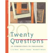Twenty Questions : An Introduction to Philosophy (with InfoTrac)