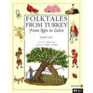 Folktales of Anatolia : From Agri to Zelve, 9789944424899