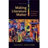 Making Literature Matter : An Anthology for Readers and Writers,9780312474911