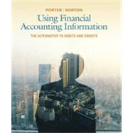 Using Financial Accounting Information : The Alternative to Debits and Credits,9781111534912