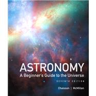 Astronomy: A Beginner's Guide to the Universe with MasteringAstronomy,9780321814913