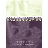 Small Group and Team Communication,9780205414918