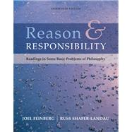 Reason and Responsibility : Readings in Some Basic Problems of Philosophy,9780495094920