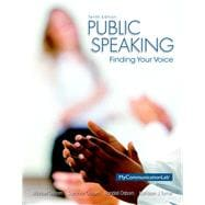 Public Speaking Finding Your Voice Plus NEW MyCommunicationLab with Pearson eText -- Access Card Package