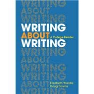 Writing about Writing : A College Reader,9780312534936