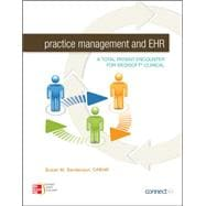 Practice Management and EHR : A Total Patient Encounter for Medisoft Clinical,9780073374949
