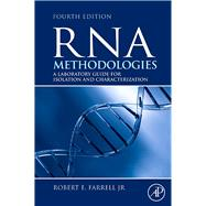 RNA Methodologies : Laboratory Guide for Isolation and Chara..., 9780080884950  