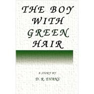 The Boy With Green Hair, 9780615194950  