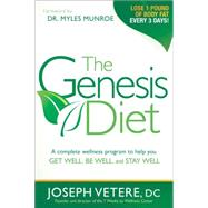 The Genesis Diet: A Complete Wellness Program to Help You Ge..., 9781616384951