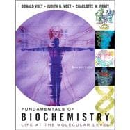 Fundamentals of Biochemistry: Life at the Molecular Level, 2nd Edition