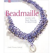 Beadmaille : Jewelry with Bead Weaving and Metal Rings, 9781600594953  