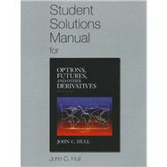 Student Solutions Manual for Options, Futures, and Other Der..., 9780132164962