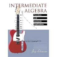 Intermediate Algebra: Functions and Authentic Applications,9780130144980