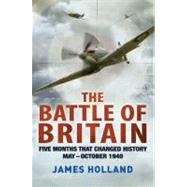 The Battle of Britain: Five Months That Changed History; May..., 9780312675004  