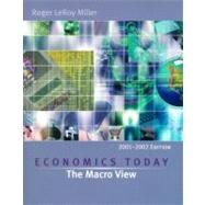 Economics Today : The Macro View, with Economics in Action 2001-2002 Version,9780321085023