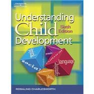 Understanding Child Development: For Adults Who Work with Young Children,9781401805029