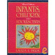 Infants, Children, and Adolescents,9780205285044