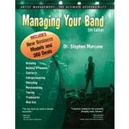 Managing Your Band: Artist Management: The Ultimate Responsi..., 9780965125062  