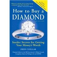How to Buy a Diamond : Insider Secrets for Getting Your Mone..., 9781402215063  