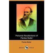 Personal Recollections of Pardee Butler, With Reminiscences ..., 9781409955085  