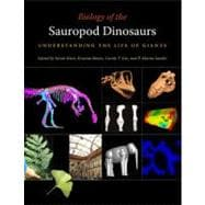 Biology of the Sauropod Dinosaurs : Understanding the Life o..., 9780253355089  