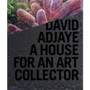 David Adjaye : A House for an Art Collector, 9780847835089  
