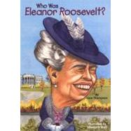 Who Was Eleanor Roosevelt?,9780448435091