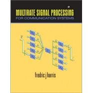 Multirate Signal Processing for Communication Systems, 9780131465114