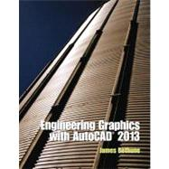Engineering Graphics with AutoCAD 2013,9780132975117