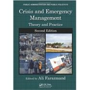 Crisis and Emergency Management: Theory and Practice, Second Edition,9780849385131