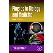 Physics in Biology and Medicine, 9780123865137  
