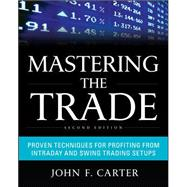 Mastering the Trade, Second Edition: Proven Techniques for P..., 9780071775144