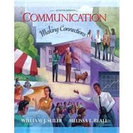 Communication: Making the Connection & MYCOMMLAB,9780205545155