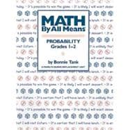 Math by All Means : Probability for Grades 1-2, 9780941355155