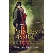 The Princess Bride: S. Morgenstern's Classic Tale of True Lo..., 9780156035156